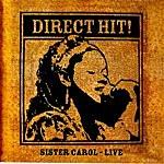 Sister Carol Direct Hit!