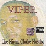 Viper Hiram Clarke Hustler (Futuristic Space Age Version) (Parental Advisory)