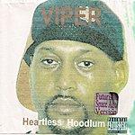 Viper Heartless Hoodlum (Futuristic Space Age Version) (Parental Advisory)