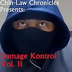 AC Chin-Law Chronicles Presents: Damage Kontrol Vol. II