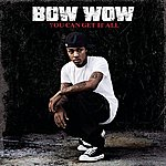 Bow Wow You Can Get It All (Single)