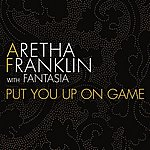 Aretha Franklin Put You Up On Game (Single)
