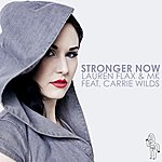 Lauren Flax Stronger Now (Feat. Carrie Wilds) (6-Track Maxi-Single)
