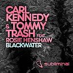 Carl Kennedy Blackwater (2-Track Single)