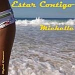 Michelle Estar Contigo (Single)