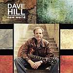 Dave Hill New World