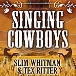 Slim Whitman The Singing Cowboys