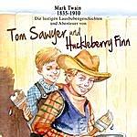 Mark Twain Tom Sawyer Und Huckleberry Finn