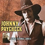 Johnny Paycheck Johnny Paycheck Sings George Jones