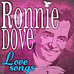 Ronnie Dove Love Songs