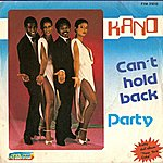 Kano Can't Hold Back / Party