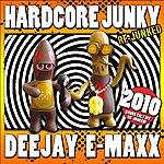 DJ E-MaxX Hardcore Junky Re-Junked (3-Track Maxi-Single)