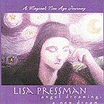 Lisa Pressman Angel Dreaming: A New Dream