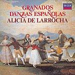 Alicia De Larrocha Granados: Danzas Españolas