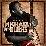 "Michael Burks The Best Of Michael ""Iron Man"" Burks"
