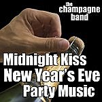 Champagne Midnight Kiss New Year's Eve Party Music