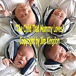 Dana Jordan The Child That Mommy Loves - Single