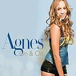 Agnes On & On (7-Track Maxi-Single)