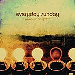 Everyday Sunday Anthems For The Imperfect