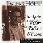 Dallas Holm Signature Songs