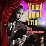 Ahmad Jamal Trio Live Performances