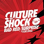 Culture Shock Bad Red / Surprise
