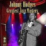 Johnny Hodges Greatest Jazz Masters