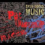 Anti-Social Music Muchmore: Anti-Social Music