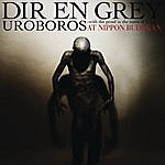 Dir En Grey Uroboros -  With The Proof In The Name Of Living . . . At Nippon Budokan