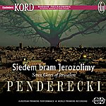 Kazimierz Kord Penderecki, K.: Symphony No. 7