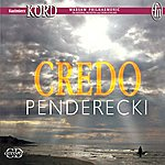 Kazimierz Kord Penderecki, K.: Credo