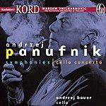 """Kazimierz Kord Panufnik, A.: Sinfonia Sacra, """"symphony No. 3"""" / Symphony No. 10 / Cello Concerto"""
