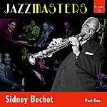 Sidney Bechet Jazzmasters Vol 2 - Sidney Bechet - Part 1