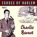 Charlie Barnet Echoes Of Harlem Vol 1