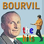 Bourvil The Hits