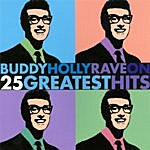 Buddy Holly Buddy Holly Rave On - 25 Greatest Hits