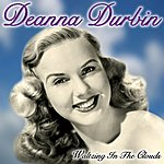 Deanna Durbin Waltzing In The Clouds