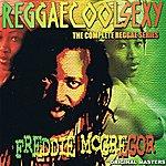 Freddie McGregor Reggaecoolsexy (Vol. 3)