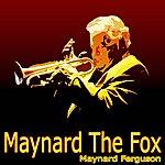Maynard Ferguson Maynard The Fox