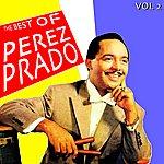 Pérez Prado The Best Of Pérez Prado Vol 2