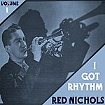 Red Nichols I Got Rhythm Vol 1