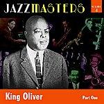 King Oliver Jazzmasters Vol 4 - King Oliver - Part 1