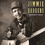 Jimmie Rodgers Mississippi Moon
