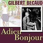 Gilbert Bécaud Adieu Bonjour