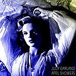 Judy Garland April Showers