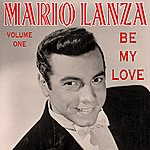 Mario Lanza Be My Love Vol 1