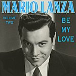 Mario Lanza Be My Love Vol 2