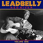 Leadbelly Red River Vol 1