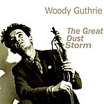 Woody Guthrie The Great Dust Storm