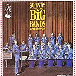 The American Patrol Orchestra Sounds Of The Big Band Vol 2